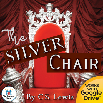 The Silver Chair Novel Study Book Unit