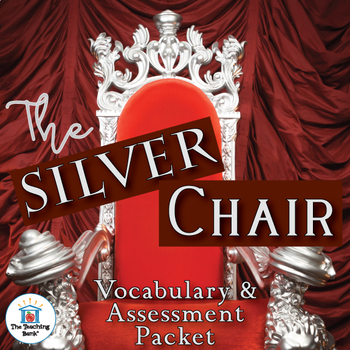 The Silver Chair Vocabulary and Assessment Bundle