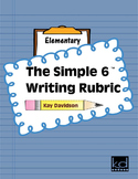 The Simple 6 Writing Rubric