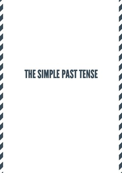 The Simple Past Tense (Regular Verbs) Explanation and Worksheets
