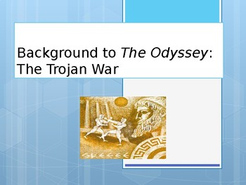 The Simplified Trojan War Power Point (Pre-Reading for The Odyssey)