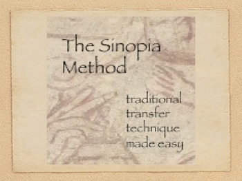 The Sinopia Method.  Traditional Renaissance Image Transfer Made Easy