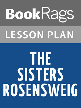 The Sisters Rosensweig Lesson Plans