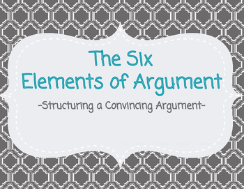 The Six Elements of Argument Notes Presentation