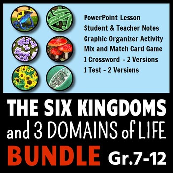 The Six Kingdoms and Three Domains of Life - LESSON BUNDLE
