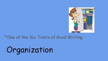 The Six Traits of Good Writing: Organization