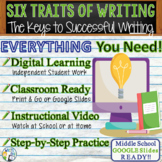 6 TRAITS OF WRITING - Introduction to Writing - Middle School