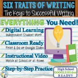 SIX TRAITS OF WRITING - Introduction to Writing - High School