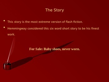 The Six Word Short Story: PowerPoint Presentation
