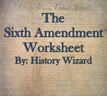 The Sixth Amendment Internet Worksheet