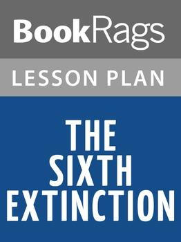 The Sixth Extinction Lesson Plans
