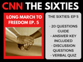 The Sixties CNN Ep. 5 A Long March to Freedom Martin Luther King