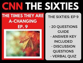 The Sixties CNN Ep. 9 The Times they are A-Changing