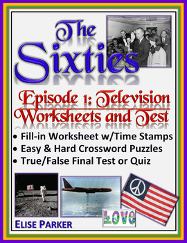 The Sixties Episode 1 Worksheets, Puzzles, and Test