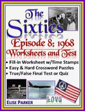 The Sixties Episode 8 Worksheets, Puzzles, and Test