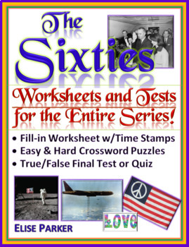The Sixties Worksheets, Puzzles, and Test for ENTIRE SERIES: Episodes 1-10