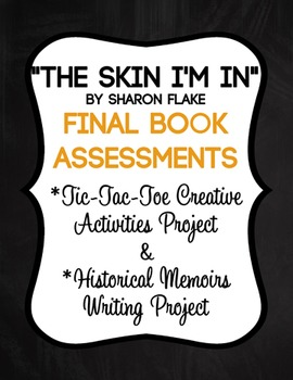 """""""The Skin I'm In"""" Final Book Assessments"""