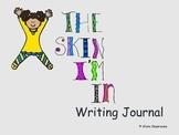 The Skin I'm In Writing Journal