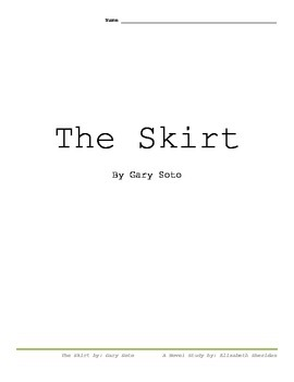 The Skirt by Gary Soto A Novel Study