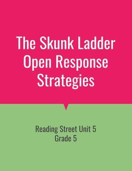 The Skunk Ladder Open Response Strategies (Reading Strategies 2011)