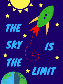 The Sky is the Limit Poster (positive message)