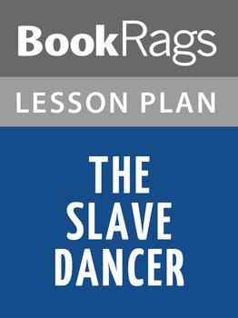 The Slave Dancer Lesson Plans