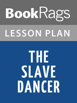 The Slave Dancer Lesson Plans