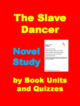 Study Guide For The Slave Dancer: A Novel Literature Unit Study and Lapbook