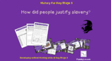 The Slave Trade: How did people justify slavery in the 18t