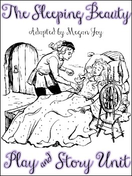 The Sleeping Beauty Readers' Theater & Writing Unit