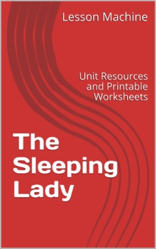 Literature Unit for The Sleeping Lady - Legend from Alaska by Ann Dixon