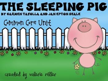 The Sleeping Pig Common Core Unit