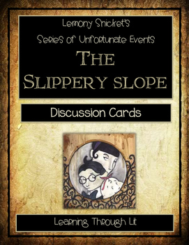 Series of Unfortunate Events THE SLIPPERY SLOPE - Discussi