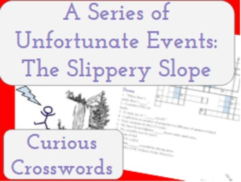 The Slippery Slope- Worksheet (Book 10 Series of Unfortuna