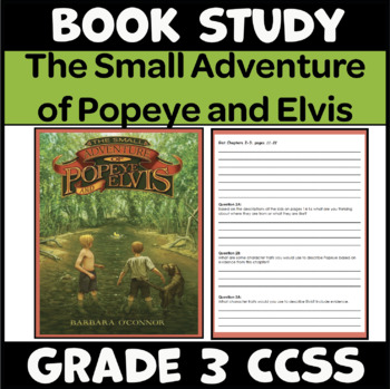The Small Adventure of Popeye and Elvis (Guided Reading Level S) Book Study