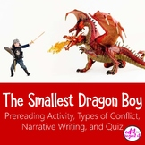 The Smallest Dragonboy assessment/quiz, narrative writing, conflict...