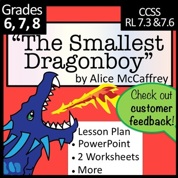 """The Smallest Dragonboy"" by Anne McCaffery Lesson, PPT, wkst +"
