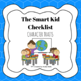 The Smart Kid checklist: Character Traits posters
