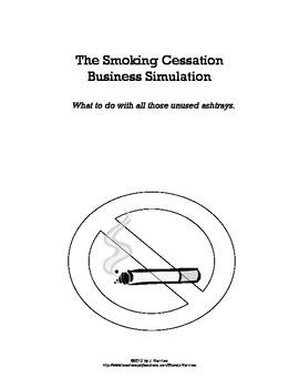 The Smoking Cessation Business Simulation