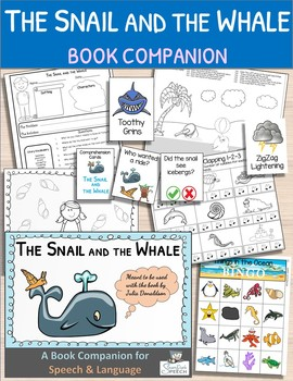 The Snail and the Whale:  A Book Companion for Speech and Language