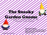 The Sneaky Garden Gnome: A Telling Time Game to the neares