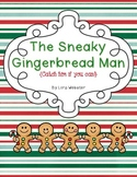 The Sneaky Gingerbread Man