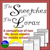 The Sneetches and The Lorax- A middle school comparison of
