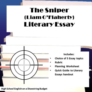 The Sniper Literary Essay Liam Oflaherty By Msdickson  Tpt The Sniper Literary Essay Liam Oflaherty Thesis Statement For Essay also A Level English Essay  English Essay About Environment