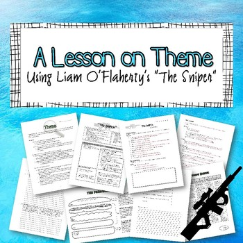 """A Lesson on Theme: Using Liam O'Flaherty's """"The Sniper"""""""