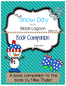 The Snow Day from the Black Lagoon Book Companion