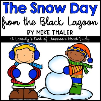 The Snow Day from the Black Lagoon Novel Study and Activities