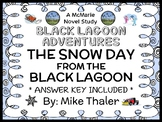 The Snow Day from the Black Lagoon (Thaler) Novel Study / Reading Comprehension