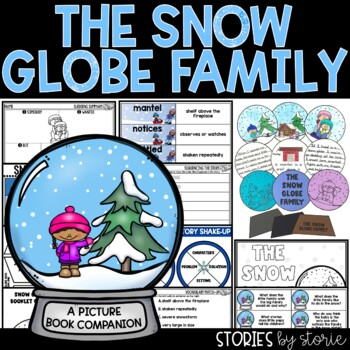 The Snow Globe Family (Book Questions, Vocabulary, & Snow Globe Craft)