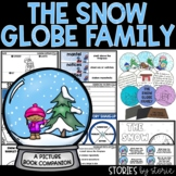 The Snow Globe Family (Book Questions, Vocabulary, & Snow